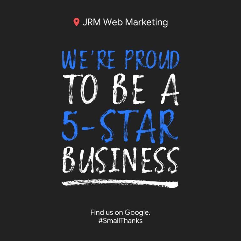 Google 5 Star Ratings for JRM Web Marketing
